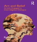 Art and Belief : Artists Engaged in Interreligious Dialogue - eBook