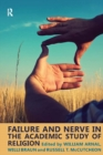 Failure and Nerve in the Academic Study of Religion - eBook