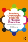 Teaching Overweight Students in Physical Education : Comprehensive Strategies for Inclusion - eBook