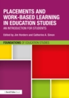 Placements and Work-based Learning in Education Studies : An introduction for students - eBook