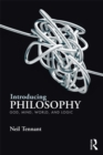 Introducing Philosophy : God, Mind, World, and Logic - eBook