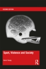 Sport, Violence and Society : Second edition - eBook