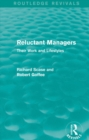 Reluctant Managers (Routledge Revivals) : Their Work and Lifestyles - eBook