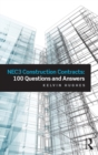 NEC3 Construction Contracts: 100 Questions and Answers - eBook
