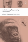Evolutionary Psychiatry : A new beginning - eBook