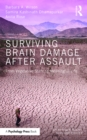 Surviving Brain Damage After Assault : From Vegetative State to Meaningful Life - eBook