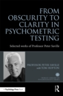 From Obscurity to Clarity in Psychometric Testing : Selected works of Professor Peter Saville - eBook