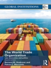 World Trade Organization (WTO) : Law, Economics, and Politics - eBook