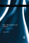 Men, Masculinities and Violence : An Ethnographic Study - eBook