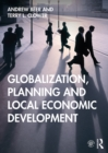 Globalization, Planning and Local Economic Development - eBook