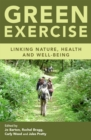 Green Exercise : Linking Nature, Health and Well-being - eBook