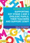 Supporting Key Stage 2 and 3 Dyslexic Pupils, their Teachers and Support Staff : The Dragonfly Worksheets - eBook