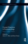 Current Directions in Ecomusicology : Music, Culture, Nature - eBook