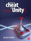 How to Cheat in Unity 5 : Tips and Tricks for Game Development - eBook
