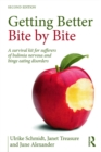 Getting Better Bite by Bite : A Survival Kit for Sufferers of Bulimia Nervosa and Binge Eating Disorders - eBook