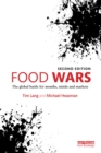 Food Wars : The Global Battle for Mouths, Minds and Markets - eBook