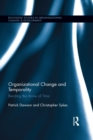 Organizational Change and Temporality : Bending the Arrow of Time - eBook