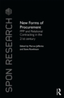 New Forms of Procurement : PPP and Relational Contracting in the 21st Century - eBook