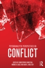 Psychoanalytic Perspectives on Conflict - eBook