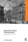 Architectural Temperance : Spain and Rome, 1700-1759 - eBook