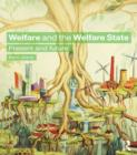 Welfare and the Welfare State : Present and Future - eBook
