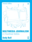 Multimedia Journalism : A Practical Guide - eBook