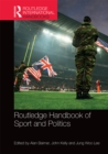 Routledge Handbook of Sport and Politics - eBook
