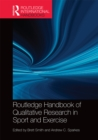 Routledge Handbook of Qualitative Research in Sport and Exercise - eBook