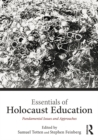 Essentials of Holocaust Education : Fundamental Issues and Approaches - eBook