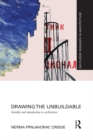 Drawing the Unbuildable : Seriality and Reproduction in Architecture - eBook