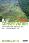 Just Conservation : Biodiversity, Wellbeing and Sustainability - eBook