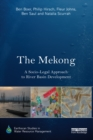 The Mekong: A Socio-legal Approach to River Basin Development - eBook