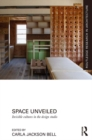 Space Unveiled : Invisible Cultures in the Design Studio - eBook