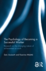 The Psychology of Becoming a Successful Worker (Open Access) : Research on the changing nature of achievement at work - eBook