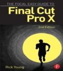 The Focal Easy Guide to Final Cut Pro X - eBook