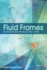 Fluid Frames : Experimental Animation with Sand, Clay, Paint, and Pixels - eBook