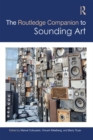 The Routledge Companion to Sounding Art - eBook