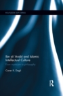 Ibn al-'Arabi and Islamic Intellectual Culture : From Mysticism to Philosophy - eBook