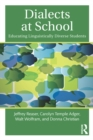 Dialects at School : Educating Linguistically Diverse Students - eBook