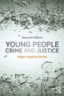 Young People, Crime and Justice - eBook
