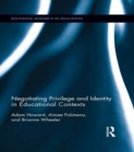 Negotiating Privilege and Identity in Educational Contexts - eBook