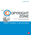 The Copyright Zone : A Legal Guide For Photographers and Artists In The Digital Age - eBook