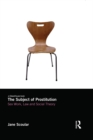 The Subject of Prostitution : Sex Work, Law and Social Theory - eBook