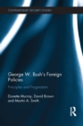 George W. Bush's Foreign Policies : Principles and Pragmatism - eBook