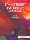 Connectionist Psychology : A Textbook with Readings - eBook