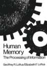Human Memory : The Processing of Information - eBook