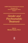 Gender And Psychoanalytic Treatment - eBook