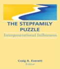 The Stepfamily Puzzle : Intergenerational Influences - eBook