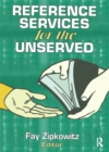 Reference Services for the Unserved - eBook