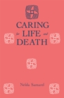 Caring For Life And Death - eBook